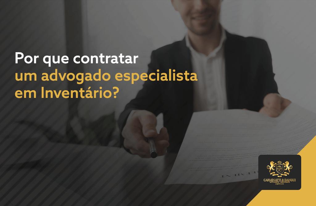 Por que contratar um advogado especialista em inventário?