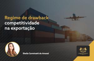 Regime de drawback- competitividade na exportação
